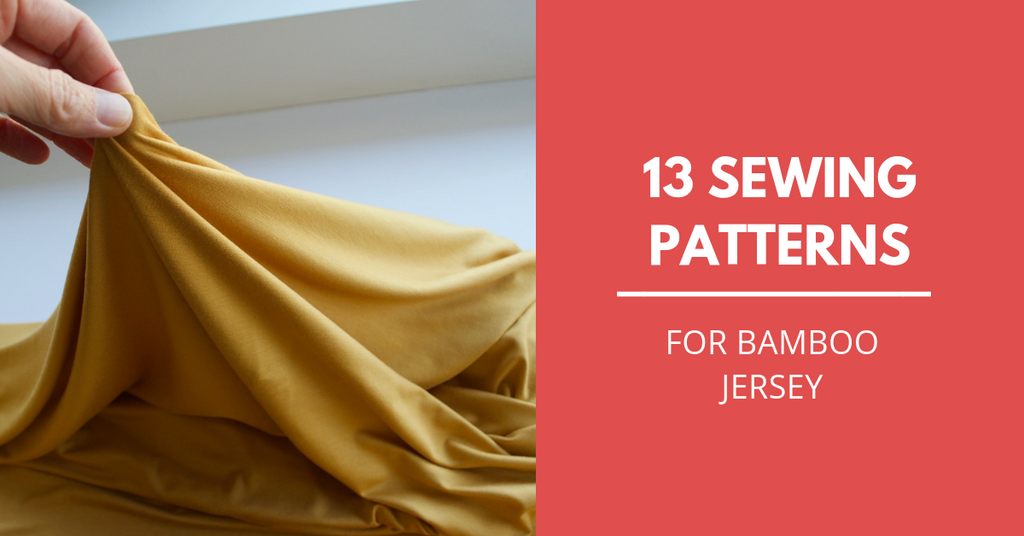 13 sewing pattern for bamboo jersey