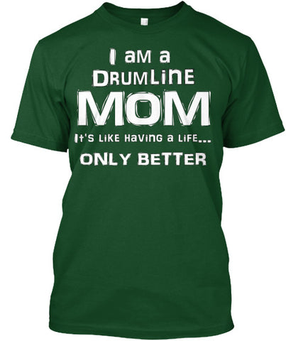 Drum Line Mom Life - White Lettering