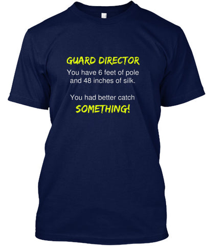 Guard Director - You Better Catch Something!