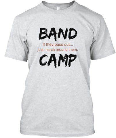 Band Camp - If they pass out...