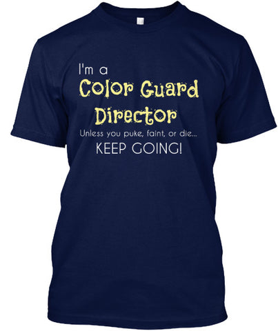 Color Guard Director-Keep Going!