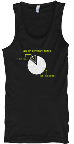 How A Percussionist Thinks - Tank Top