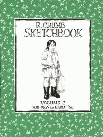 R. Crumb Sketchbook Vol 2, Mid 1965 - Early 1966