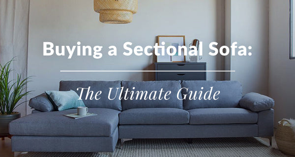 The Ultimate Guide to Buying a Sectional Sofa
