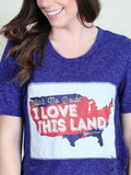 Ain't No Doubt I Love This Land Patch on Blue Heathered Tee
