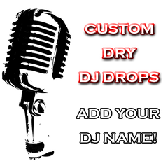 Add Your DJ Name - Dry Drops
