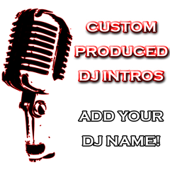 Add Your DJ Name - Produced Intros