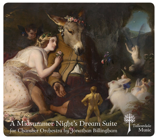 'A Midsummer Night's Dream Suite' for Chamber Orchestra (Audio)