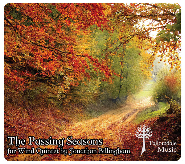'The Passing Seasons' for Wind Quintet (Audio)
