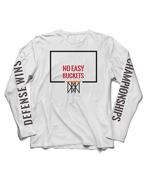 No Easy Buckets Long Sleeve