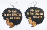 black my hair is the truth no lye earrings afrocentric natural hair jewelry accessories fashion afro wooden twa urban unique african american