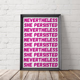 Nevertheless She Persisted Feminist Printable Poster - Little Gold Pixel