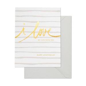 Love My Life With You Anniversary Card