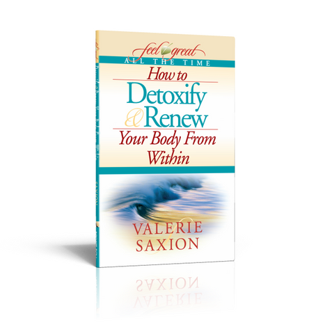 How to Detoxify & Renew Your Body From Within