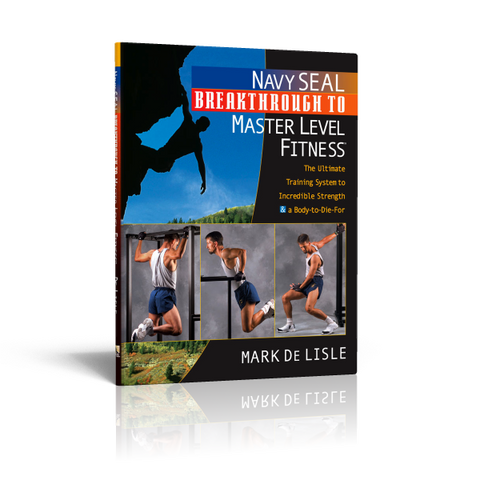 Navy SEAL Breakthrough to Master Level Fitness (ebook)