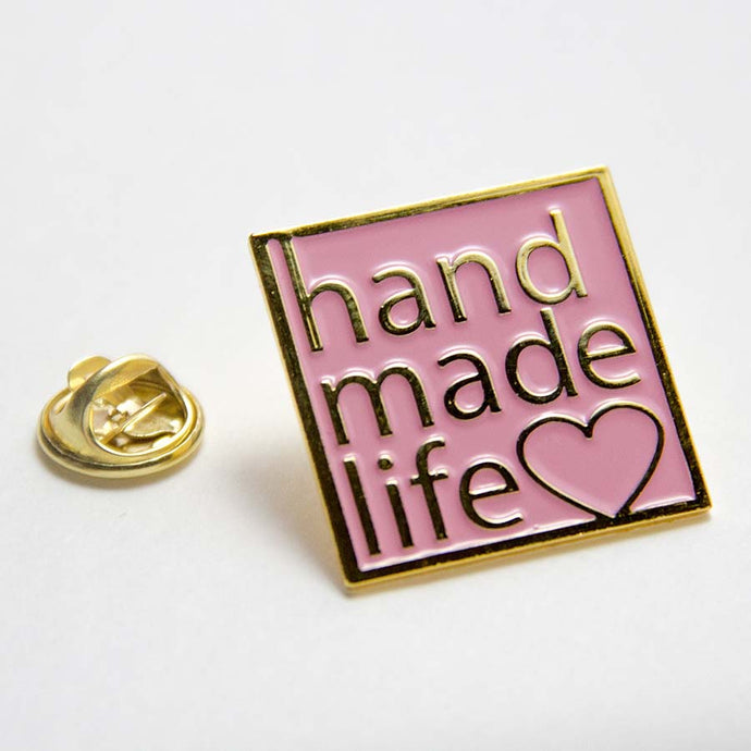 Handmade Life Enamel Pin for Makers and Crafters