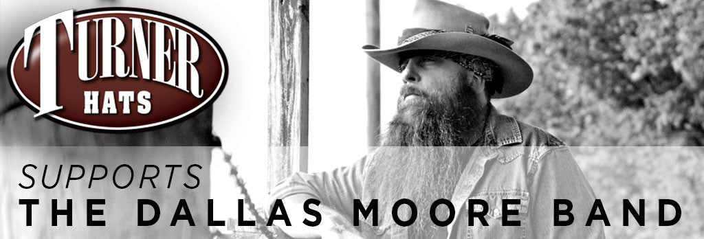 Outlaw Style: Turner Hats with The Dallas Moore Band
