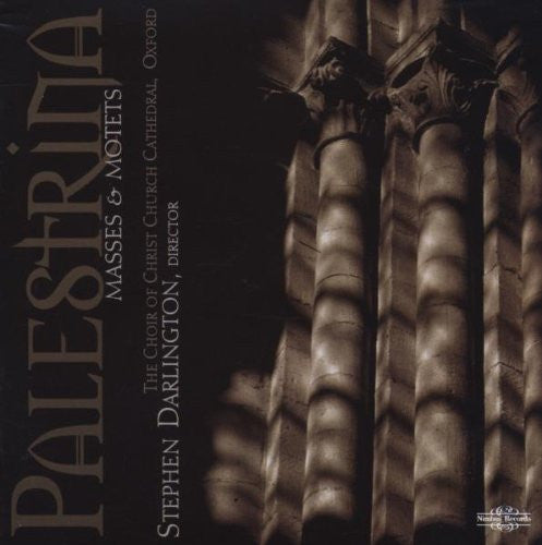Palestrina: Masses and Motets - Darlington, Choir of Christ Church Cathedral, Oxford