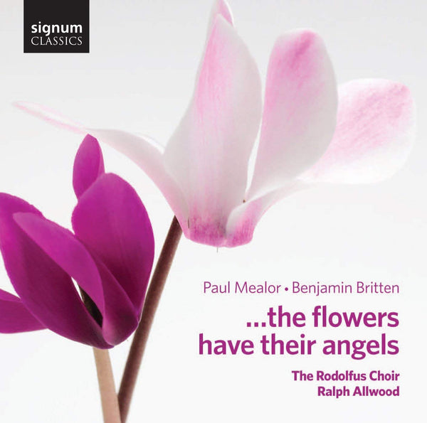 ...the Flowers Have Their Angels - Rodofus Choir, Ralph Allwood