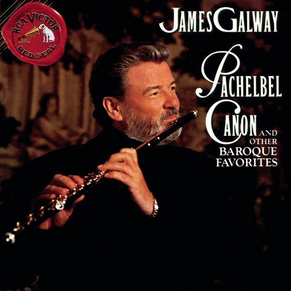 Pachelbel Canon and Other Baroque Favorites - James Galway