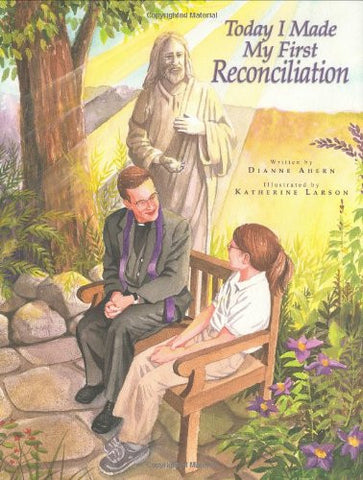 Today I Made My First Reconciliation - paschallambselect.com