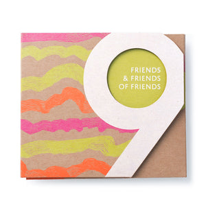 Friends and Friends of Friends Vol 9