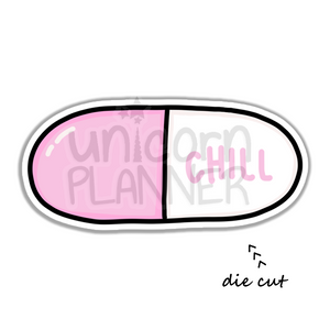 Chill Pill (DIE CUT)