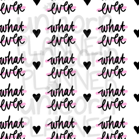 What Ever Printable Paper (DIGITAL DOWNLOAD)