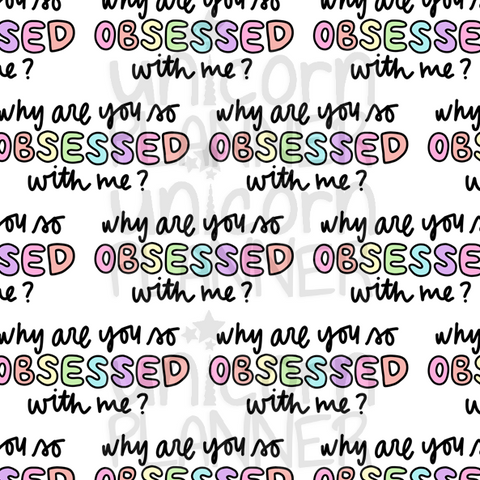 Why Are You So Obsessed With Me Printable Paper (DIGITAL DOWNLOAD)