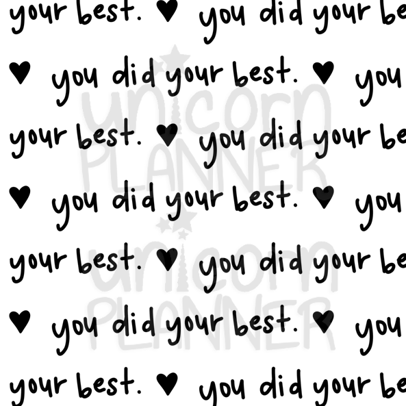You Did Your Best Printable Paper (DIGITAL DOWNLOAD)