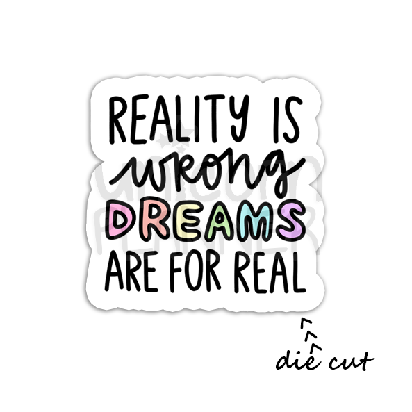 Reality is Wrong (DIE CUT)
