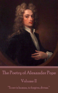 The Poetry of Alexander Pope - Volume II (Ebook) - Deadtree Publishing - Ebook - Biography