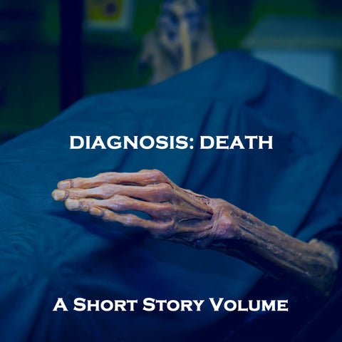 A Diagnosis of Death. A Short Story Volume (Audiobook) - Deadtree Publishing - Audiobook - Biography