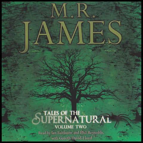 MR James: Tales Of The Supernatural - Volume 2 (Audiobook) - Deadtree Publishing - Audiobook - Biography