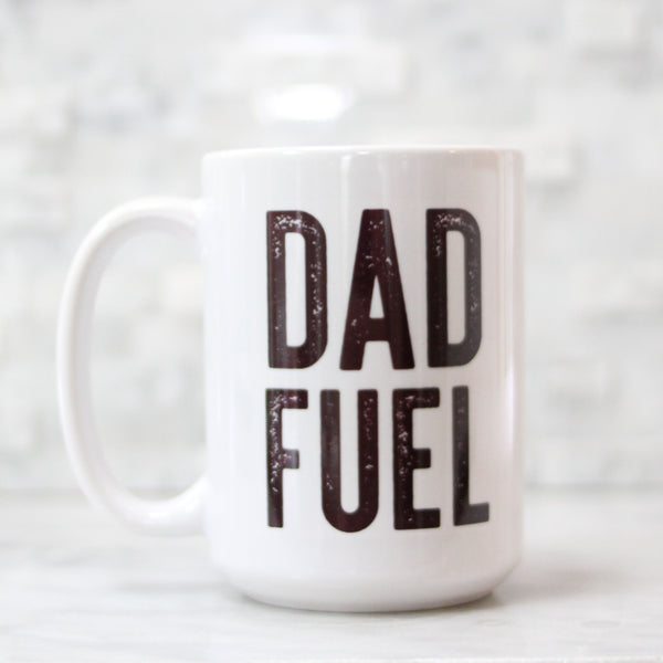Dad Fuel 15oz Mug