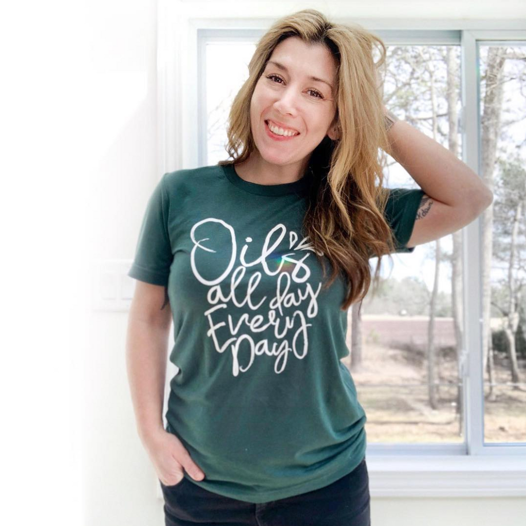 Oils All Day Every Day Unisex Tee [ships in 3-5 business days]