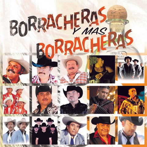 Various Artists - Borracheras Y Mas Borracheras