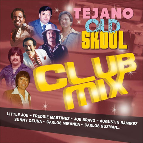 Various Artists - Tejano Old Skool Club Mix