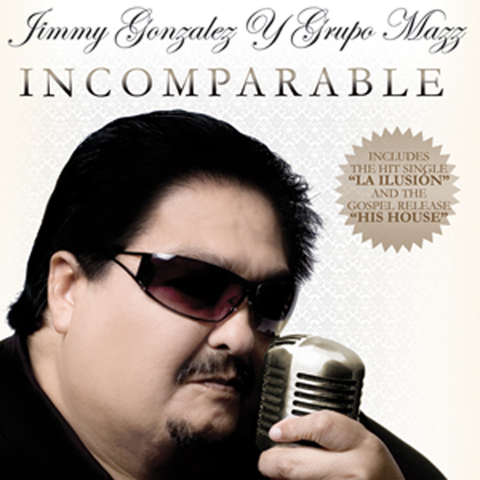Jimmy Gonzalez Y Grupo Mazz - Incomparable
