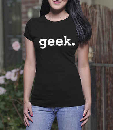 Geek (Ladies)