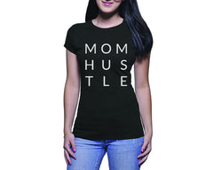 Mom Hustle (Ladies)