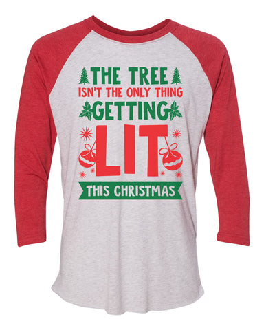 "Unisex Christmas Soft Tri-Blend Baseball T-Shirt ""The Tree Isn't The Only Thing Getting LIT This Christmas"" Rb Clothing Co"