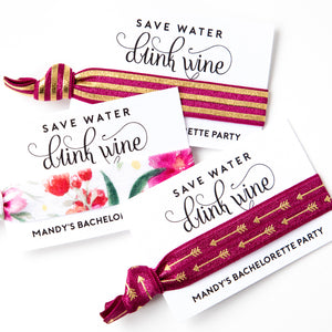 DRINK WINE Personalized Bachelorette Hair Tie Party Favors
