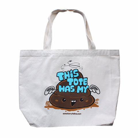 This Tote Has My Sh*t  (Large Heavy Duty Silkscreened Tote) - I Heart Poop Culture - Furry Feline Creatives