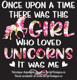 Girl who Loved Unicorns - White Lettering - HTV Decal (Iron On)