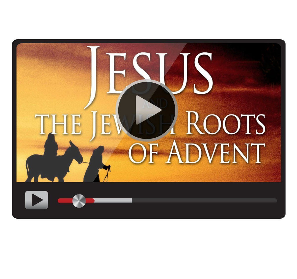 Jesus and the Jewish Roots of Advent