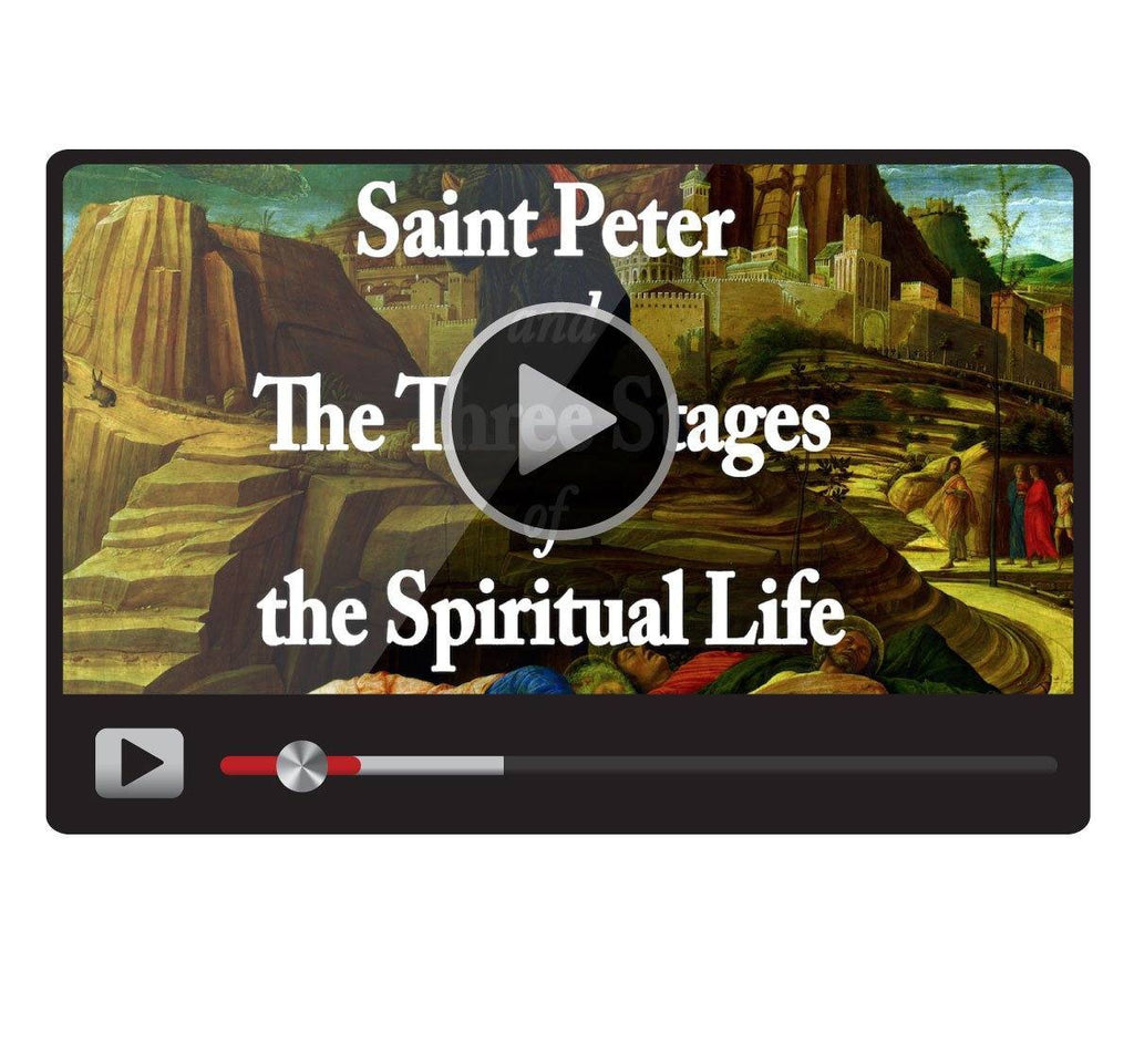 Saint Peter and The Three Stages of the Spiritual Life