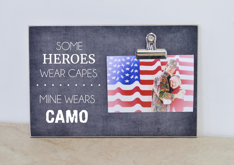 some heroes wear capes, mine wears camo, army mom photo frame, gift for army mom, soldier to mom gift