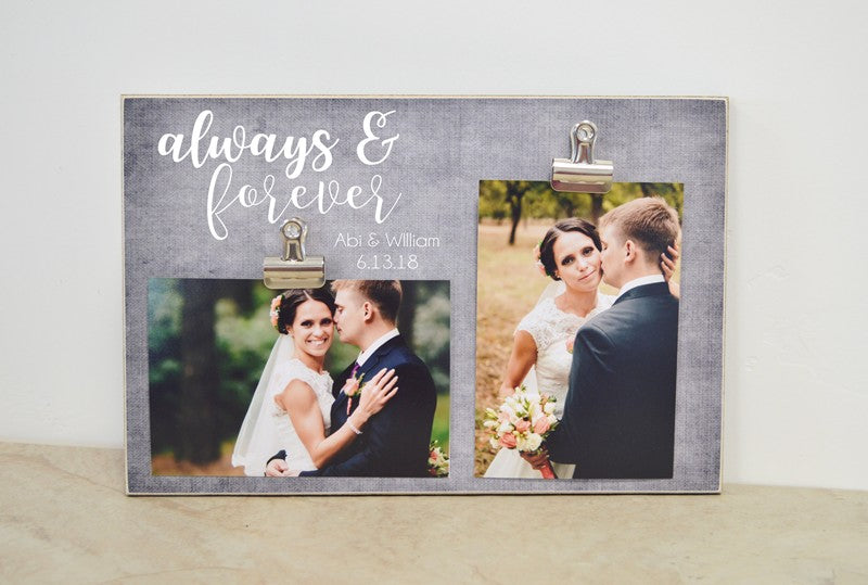 always and forever photo frame, gift for couple gift, wedding decor, wedding gift, wedding display wedding frame