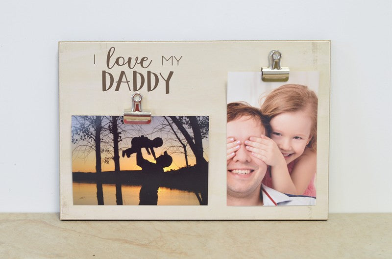 i love my daddy picture frame fathers day gift for dad